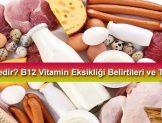 B Vitamini Eksikliği, Riskleri Ve Tedavisi